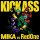 Kick Ass (We are young) – Mika