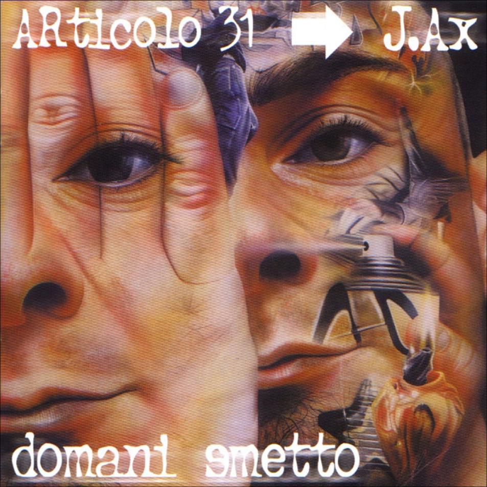 Articolo-31-Domani-Smetto-Front (1)