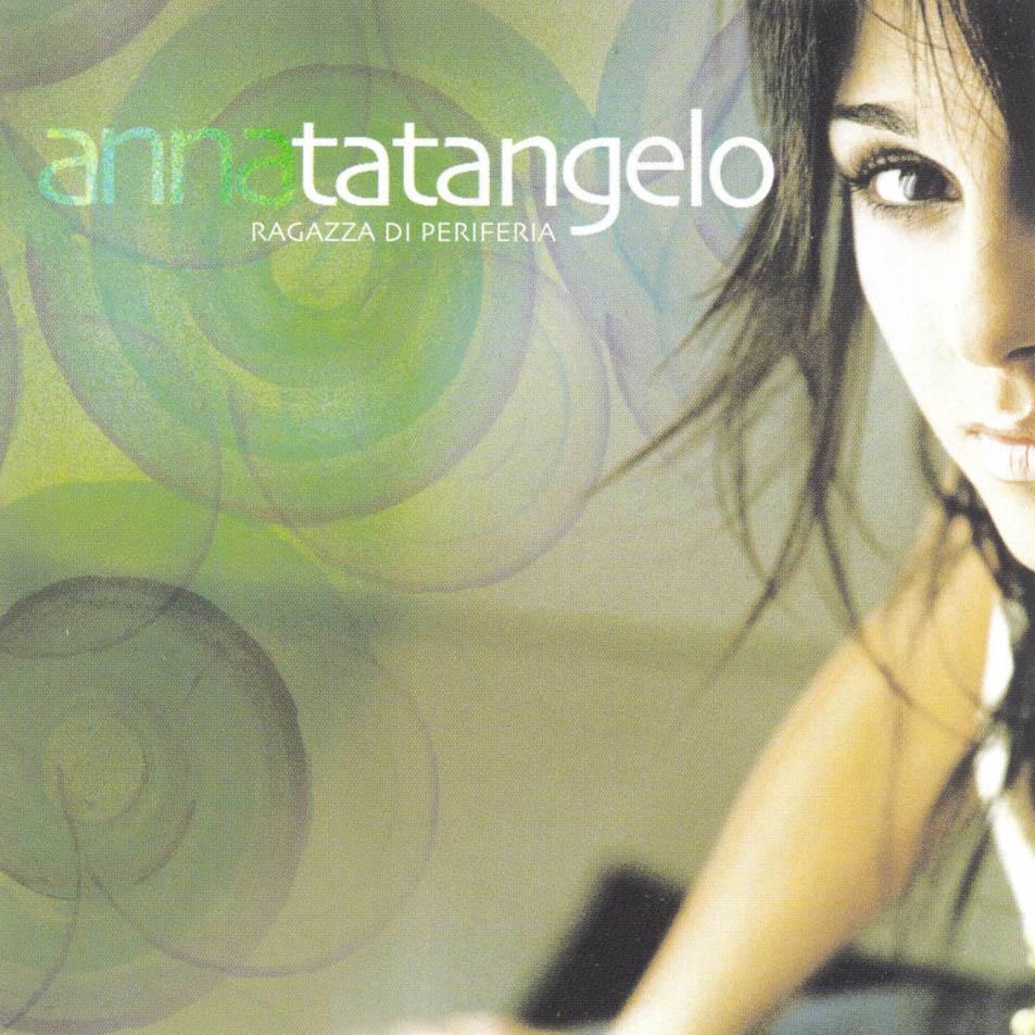 Anna_Tatangelo-Ragazza_Di_Periferia-Frontal
