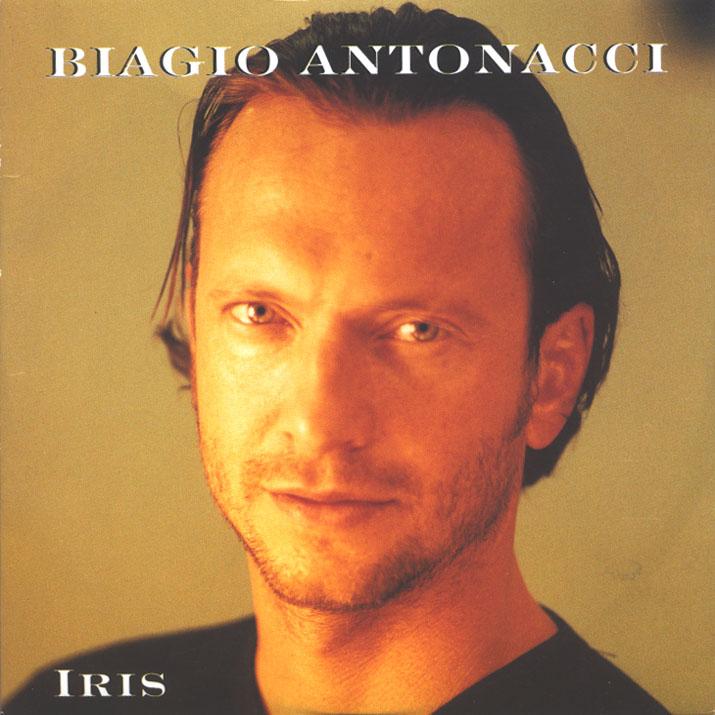 Biagio Antonacci - Iris (Tra Le Tue Poesie) - Front