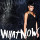 What Now – Rihanna