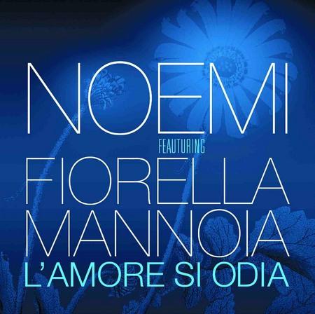 Significato Delle Canzoni L Amore Si Odia Noemi Ft