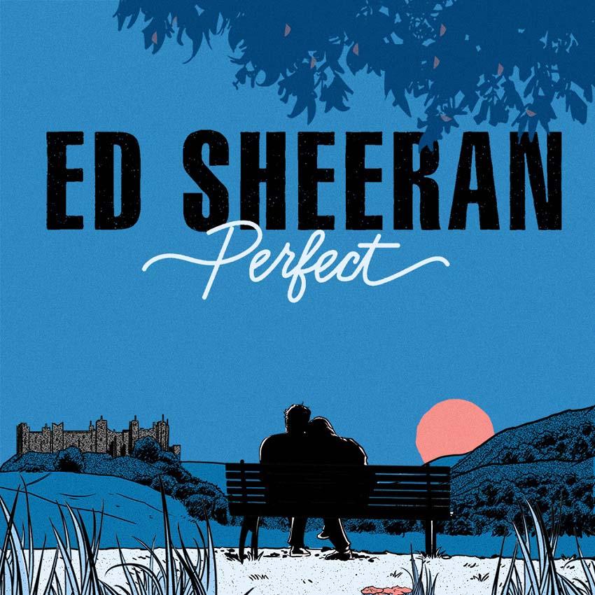 Perfect Ed Sheeran Il Significato Delle Canzoni